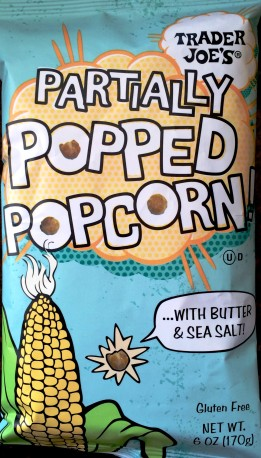 Trader Joe's - Partially Popped Popcorn ...with Butter & Sea Salt!
